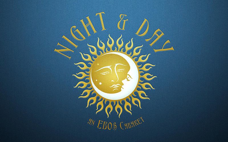 Night and Day - an EBOS Cabaret